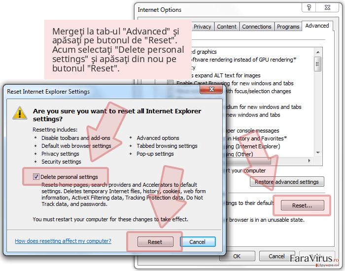 Mergeţi la tab-ul 'Advanced' şi apăsaţi pe butonul de 'Reset'. Acum selectaţi 'Delete personal settings' şi apăsaţi din nou pe butonul 'Reset'.