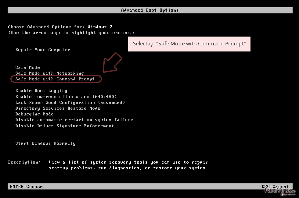 Selectaţi  'Safe Mode with Command Prompt'