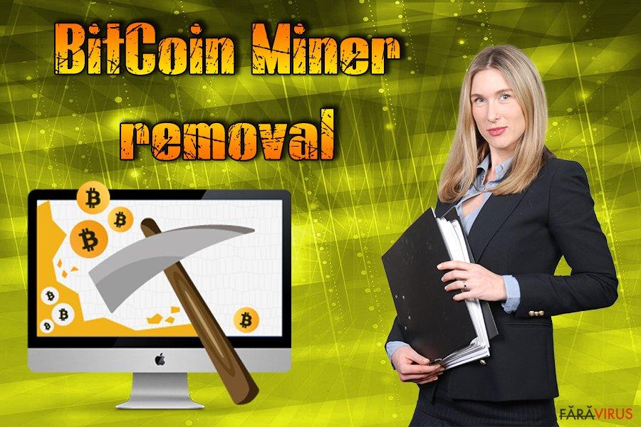 bitcoin miner de îndepărtare a virusului)